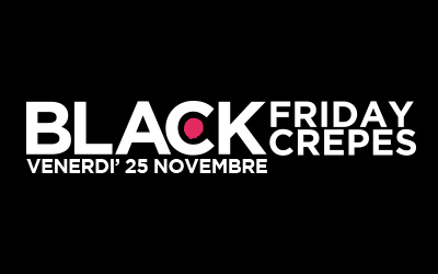 BLACK FRIDAY – Crepes Black Edition!